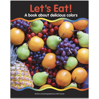 Detailed view of Let's Eat! A book about delicious colors