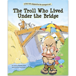 The Troll Who Lived Under the Bridge