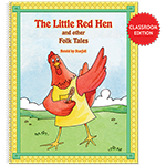 The Little Red Hen and other Folk Tales (classroom edition)
